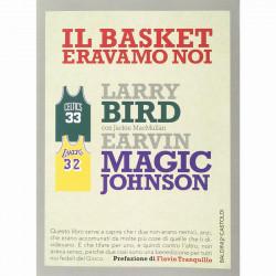 Libro Il Basket Eravamo Noi